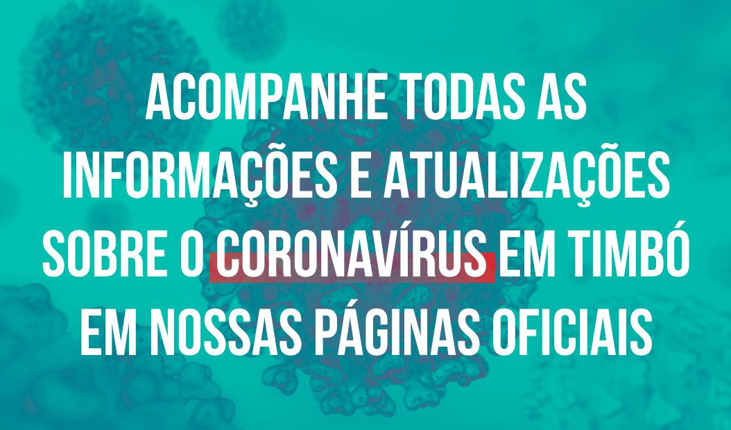 CORONAVÍRUS – ACOMPANHE