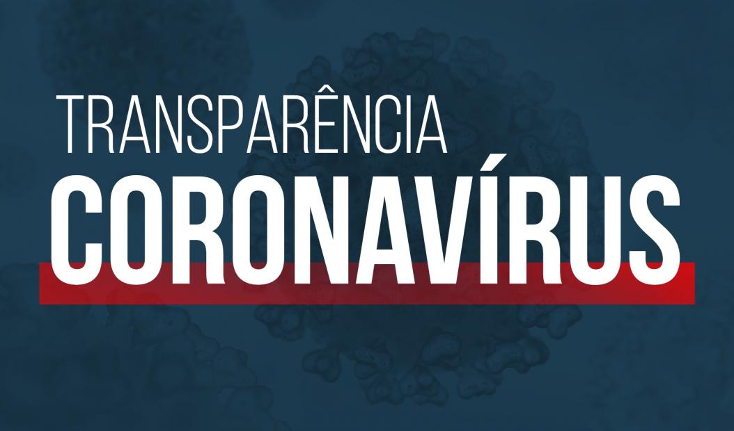 CORONAVÍRUS – TRANSPARÊNCIA